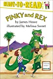 Howe, James: Pinky and Rex