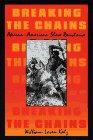 Breaking the Chains by William Loren Katz