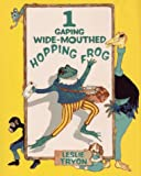 Tryon, Leslie: One Gaping Wide-Mouthed Hopping Frog