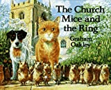 Oakley, Graham: The Church Mice and the Ring