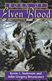Kevin J. Anderson: Born Of Elven Blood (Dragonflight)