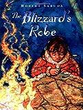 Sabuda, Robert: The Blizzard's Robe