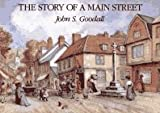 Goodall, John S.: The Story of a Main Street