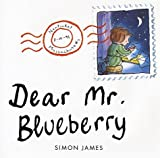 James, Simon: Dear Mr Blueberry