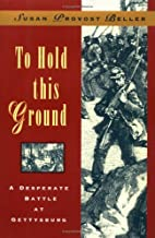 To Hold This Ground: A Desperate Battle at…
