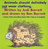 Barrett, Judi: Animals Should Definitely Not Wear Clothing (Aladdin Books)
