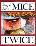 Low, Joseph: Mice Twice