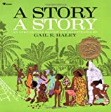 Haley, Gail E.: A Story a Story