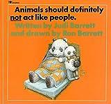 Barrett, Judi: Animals Should Definitely Not Act Like People