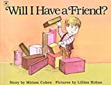 Cohen, Miriam: Will I Have a Friend