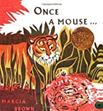 Brown, Marcia: Once a Mouse...