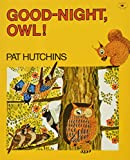 Hutchins, Pat: Good-night, Owl!