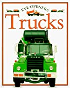 Trucks (Eye Openers) by Angela Royston