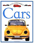 Cars (Eye Openers) by Angela Royston