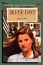 Silver Days by Sonia Levitin