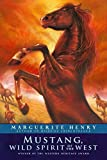 Henry, Marguerite: Mustang, Wild Spirit of the West