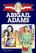 Abigail Adams: Girl of Colonial Days by Jean…