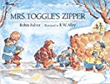 Pulver, Robin: Mrs. Toggle's Zipper