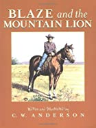 Blaze and the Mountain Lion by C.W. Anderson