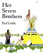 Her seven brothers by Paul Goble