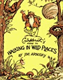 Arnosky, Jim: Crinkleroot's Guide to Walking in Wild Places