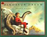 Nolan, Dennis: Dinosaur Dream