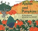 Rockwell, Anne F.: Apples and Pumpkins