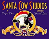 Edens, Cooper: Santa Cow&#39;s Studios