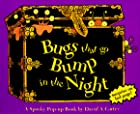 Bugs That Go Bump in the Night by David A.…