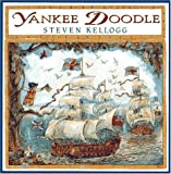 Kellogg, Steven: Yankee Doodle