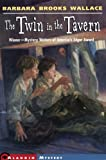 Wallace, Barbara Brooks: Twin in the Tavern