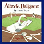 Albert's Ballgame (Albert (Atheneum)) by…