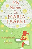 Ada, Alma Flor: My Name Is Maria Isabel