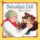 Babushka's Doll by Patricia Polacco