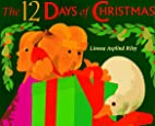 The 12 Days of Christmas by Linnea Apslind…