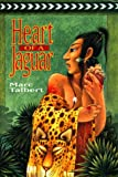 Talbert, Marc: Heart of a Jaguar