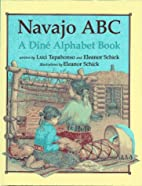 Navajo ABC: A Dine Alphabet Book by Luci…