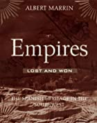 Empires Lost and Won: The Spanish Heritage…