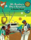 Daise, Ronald: Mr. Bradley's Day of Surprises: A Sticker Book (Gullah Gullah Island)