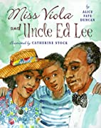 Miss Viola And Uncle Ed Lee by Alice Faye…