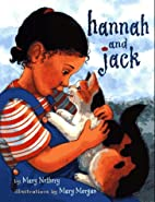 Hannah and Jack by Mary Nethery