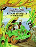 Jim Arnosky: Crinkleroots Guide to Knowing Animal Habitats