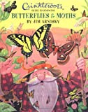 Arnosky, Jim: Crinkleroot's Guide to Knowing Butterflies & Moths