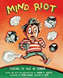 Hirsch, Karen D.: Mind Riot: Coming of Age in Comix
