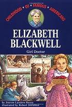 Elizabeth Blackwell: Girl Doctor (Childhood…