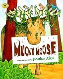 Allen, Jonathan: Mucky Moose (Aladdin Picture Books)