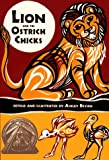 Bryan, Ashley: Lion and the Ostrich Chicks: And Other African Folk Poems