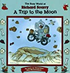 Trip to the Moon: Busy World Richard Scarry…
