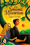 Levitin, Sonia: The Singing Mountain