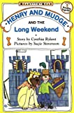 Rylant, Cynthia: Henry and Mudge and the Long Weekend